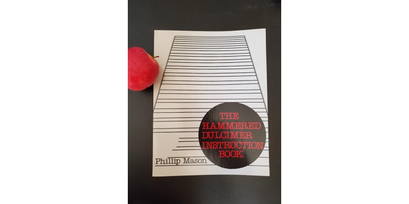 Hammered Dulcimer Instruction Book by Phil Mason