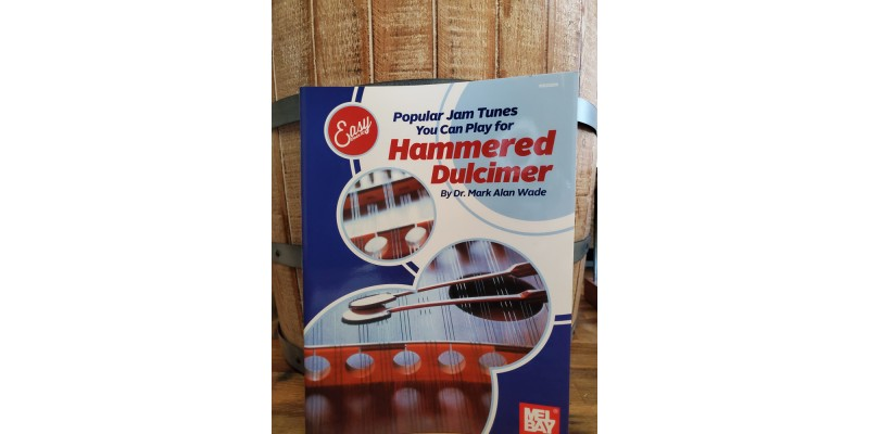 Easy Does It! – Popular Jam Tunes You Can Play for Hammered Dulcimer