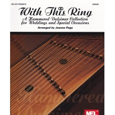 With This Ring: A Hammered Dulcimer Collection for Weddings and Special Occasions